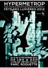 Hypermetrop, avec AADN, fêtes des Lumières 2012, Lyon. Spectacle interactif de danse augmentée et mapping architectural.